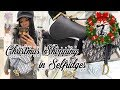 VLOGMAS TWO   Luxury Christmas Shopping in Selfridges   What I'm buying for Christmas!