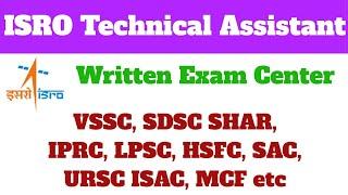 Exam Center- ISRO Technical Assistant