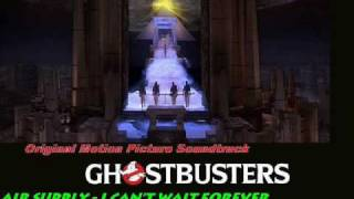 Air Supply- I Can Wait Forever- Ghostbusters Original Motion Picture Soundtrack (1984)