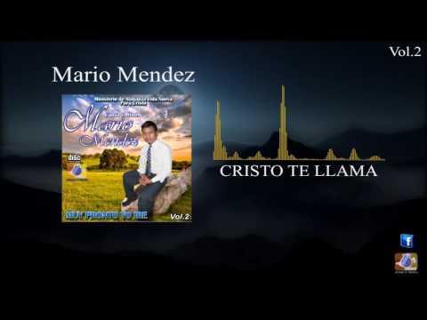 MARIO MENDEZ  CRISTO TE LLAMA  MÚSICA
