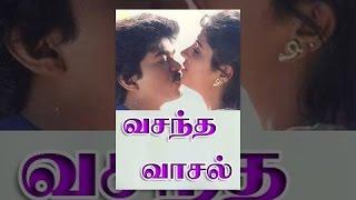 Vasantha Vaasal Full Movie HD