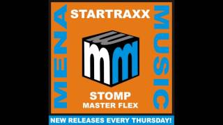 Startraxx - Stomp Master Flex (Original Mix) HQ