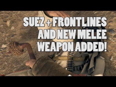 SUEZ + FRONTLINES + NEW MELEE WEAPON