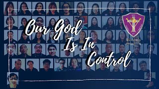 Our God Is In Control - Bahandi Singers (Virtual Choir)