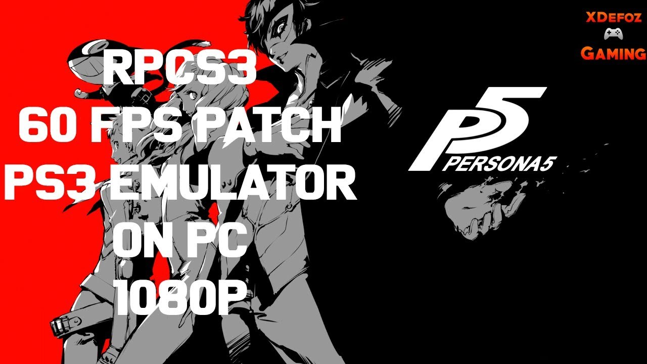 RPCS3/PS3 Emulator | Persona 5 | 60 FPS Patch Fix | 1080p