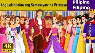 The 12 Dancing Princess in Filipino- Kwentong Pambata - Pambatang Kwento - Filipino Fairy Tales
