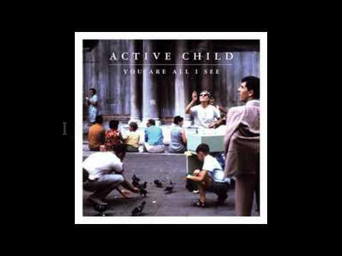 Active Child - Hanging On+lyrics HQ Sound HD
