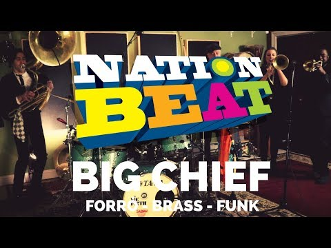 Nation Beat - Big Chief [full version]
