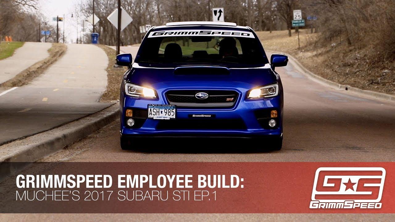 Employee Build Muchee S 2017 Subaru Sti Ep 1