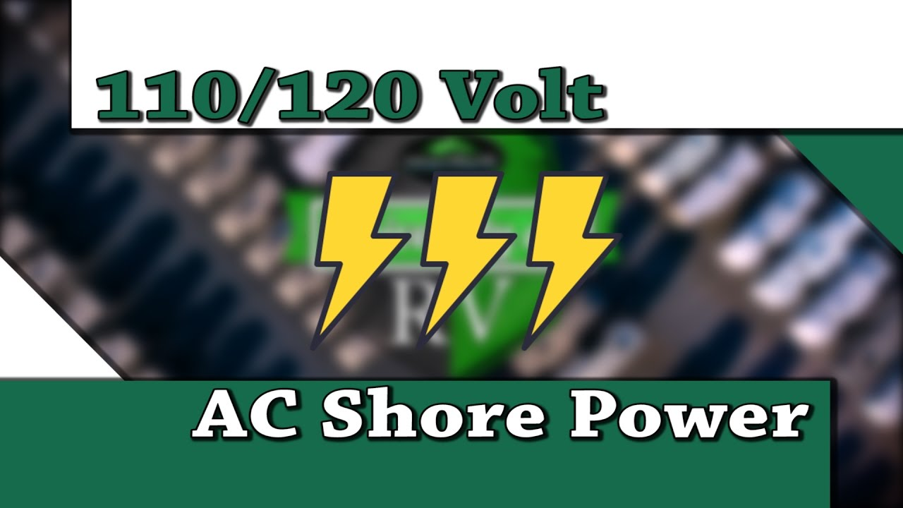 RV Troubleshooting 110 120 Volt AC Shore Power