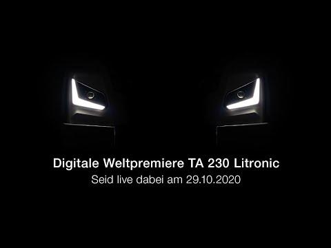 Digitale Weltpremiere des neuen TA 230 Litronic