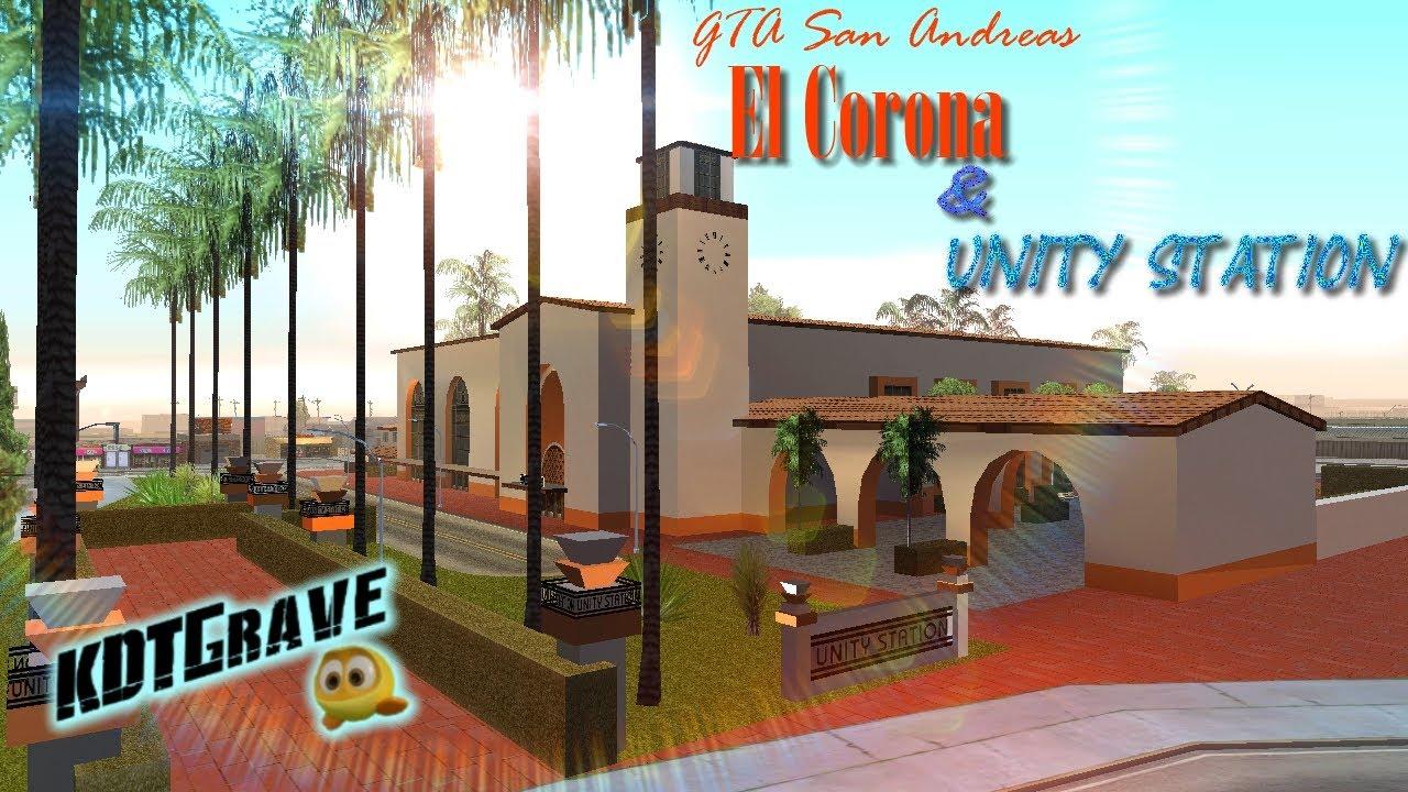 GTA SA El Corona & Unity Station - KDTGrave