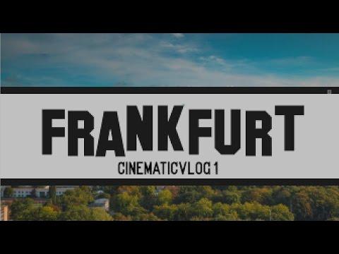 FRANKFURT Cinematicvlog 01