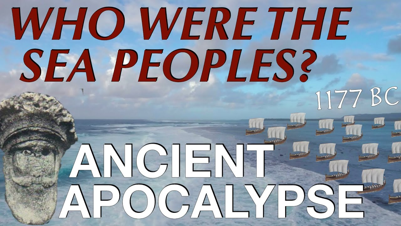 The Sea Peoples and the Late Bronze Age Collapse