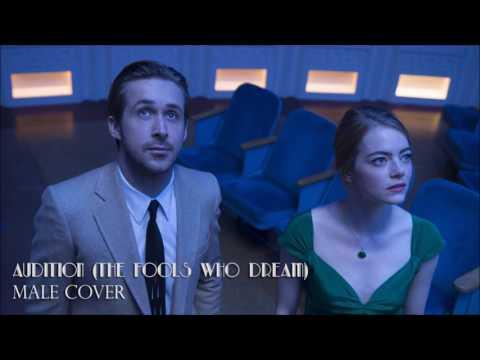 La La Land - Audition (The Fools Who Dream) - Male Cover