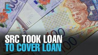 EVENING 5: Najib approved govt loans for SRC