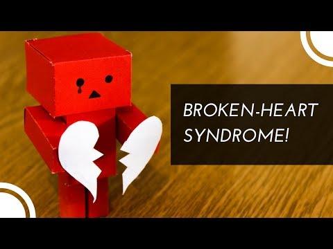 Broken Heart Syndrome!