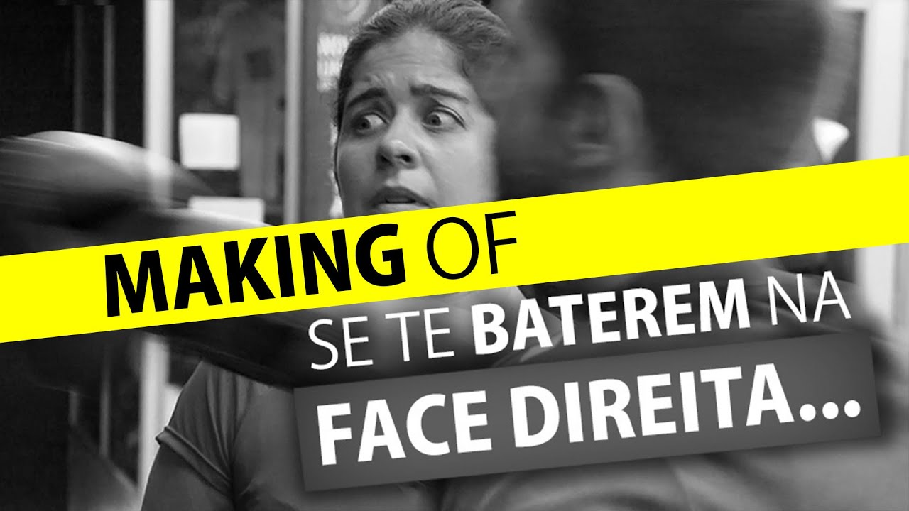 SE TE BATEREM NA FACE DIREITA (Making of)