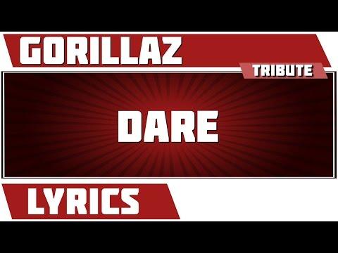 Dare - Gorillaz tribute - Lyrics
