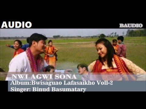 Nwi Agwi Sona   Bodo Bwisagu Audio Video   2017