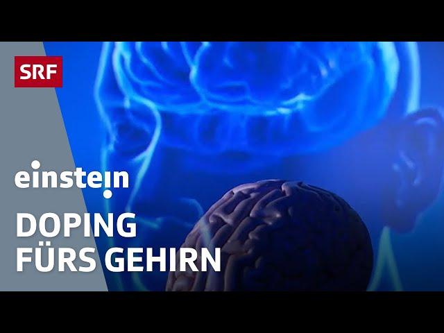 Denksport, Pillen, Strom – Wie wir unser Hirn dopen, um schlauer zu werden | SRF Einstein