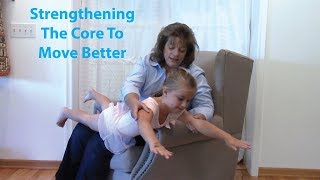 Strengthening the Core to Move Better