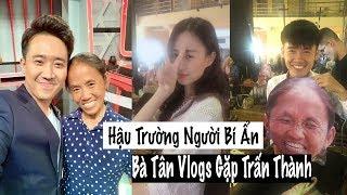 Bà Tân Vlogs Gặp Trấn Thành Hậu Trường  Người Bí Ẩn | Trần Minh Phương Thảo