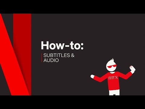 How To  Subtitles &   Netflix