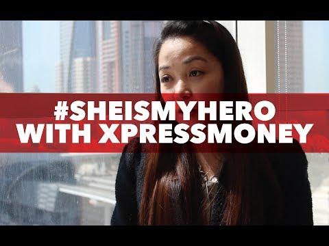 #SheIsMyHero with XpressMoney