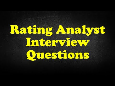 Rating Analyst Interview Questions