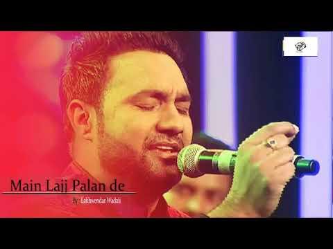 main-lajj-palan-dy-larr-/-lakhwindar-wadali-/-new-2018