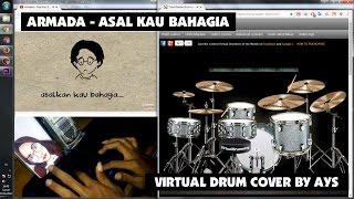 Gambar cover Armada - Asal Kau Bahagia (Virtual Drum Cover by AYS)