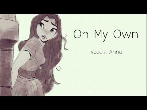 On My Own (Les Miserables) 【Anna】