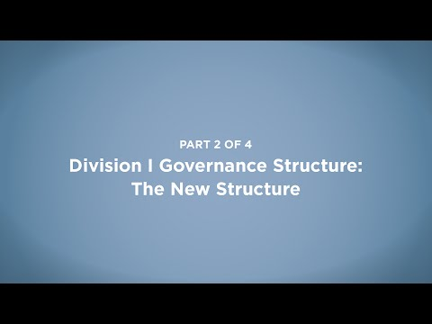 NCAA Division I Governance Structure: The New Structure