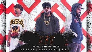 LIT | OFFICIAL MUSIC VIDEO | RAHUL DIT-O | MC BIJJU | S.I.D | KANNADA RAP | 2019
