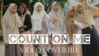 COUNT ON ME || VIDEO COVER