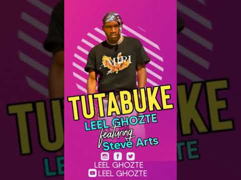 DOWNLOAD TUTABUKE by GHOZTE 911 featuring STEVE ARTS official Audio Mp3 song