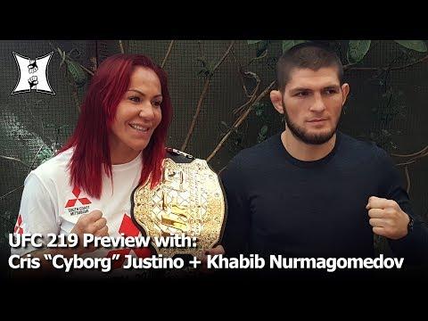 Champ Cris Cyborg + Khabib Nurmagomedov Preview UFC 219 Fights With Holm + Barboza