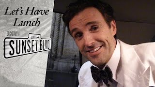 Let's Have Lunch: Backstage at SUNSET BOULEVARD with Michael Xavier, Ep 6: Snowpening Night!