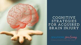 OT-V Season 2 Episode 10: Acquired Brain Injury -- Cognitive Strategies