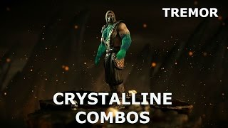 MKX: Tremor Crystalline  Combo Compilation