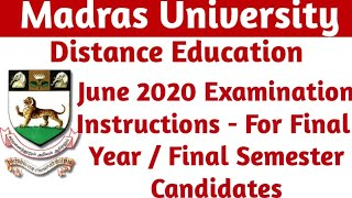 Madras University distance education June 2020 exam Instructions