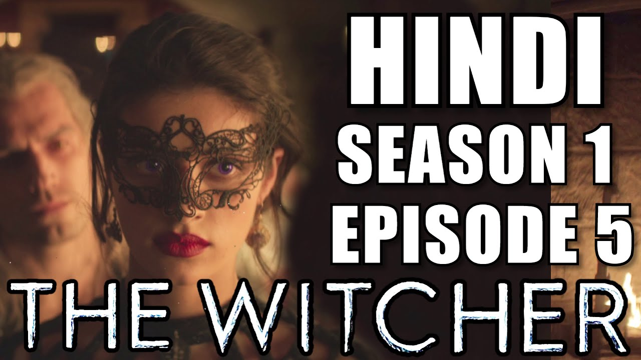 Download THE WITCHER Season 1 Episode 5 Explained in Hindi - NETFLIX