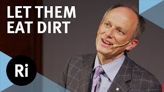 Why Dirt and Microbes Could Be Good for Us - with B Brett Finlay
