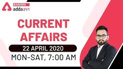 22 April Current Affairs 2020 | Current Affairs Today | Daily Current Affairs 2020