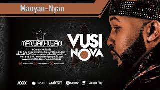 "From multi award winner vusi novas new album ""manyan-nyan"", available to download/stream via:, itunes: http://smarturl.it/vusinova_manya_nyan, apple music: ..."