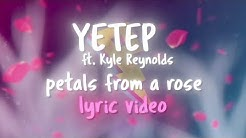 yetep - Petals from a Rose ft. Kyle Reynolds (Lyric Video) [Proximity Release]