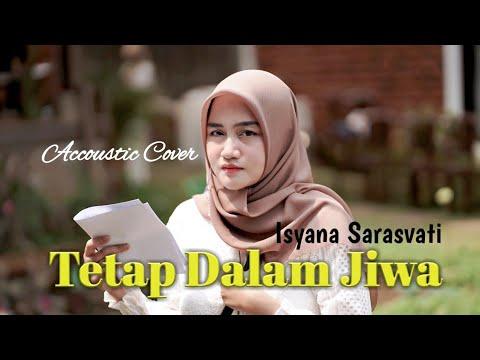 Isyana Sarasvati - Tetap Dalam Jiwa ( Cover by Cha )
