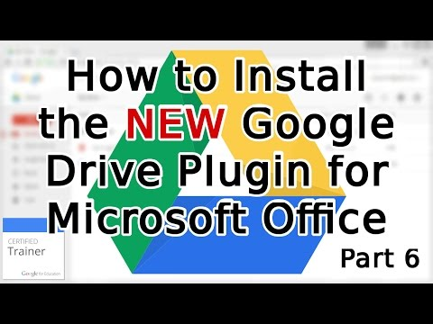 Tutorial: How to Install the NEW Google Drive Plugin for Microsoft Office (2015)