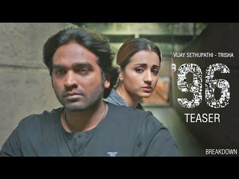 96 Official Teaser Breakdown | Vijay Sethupathi, Trisha Krishnan